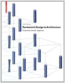 parametric design in architecture fundamentals methods applications